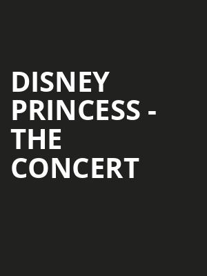 Disney Princess The Concert, Orpheum Theater, Sioux City